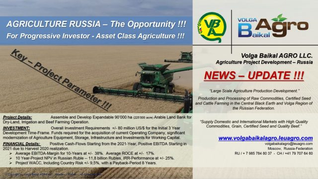 Volga Baikal AGRO LLC, the leading Agriculture Project Development Group is offering Agriculture-Business Opportunity in Russia !!!