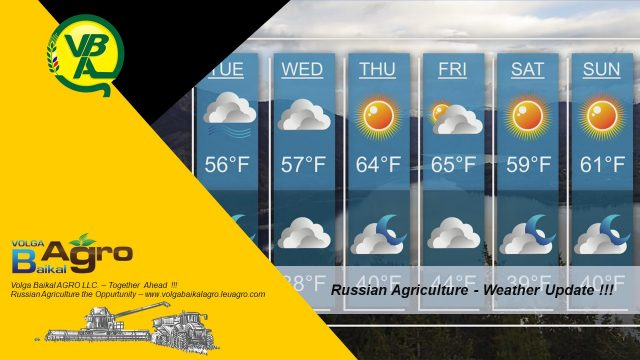 Volga Baikal AGRO NEWS Update on the WEATHER FORECAST in RUSSIA !!!
