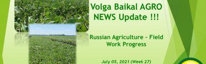 Volga Baikal AGRO News Update on the Russian Agriculture Seasonal Field Work Progress !!!