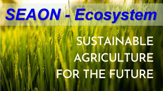 SEAON Ecosystem – Sustainable Technology in Agriculture !!!